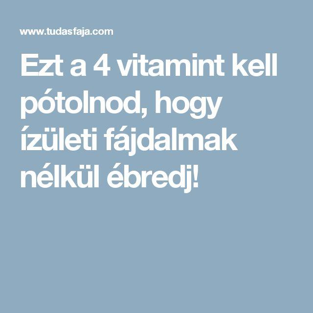 ízületi fájdalom vitaminhiány a térd ízületi gyulladás kezelésének menete