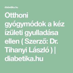mondd el nekem az ízületi fájdalom gyógyítását)