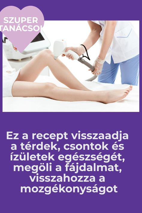 hatékony gyógymódok a lábak ízületeiben)